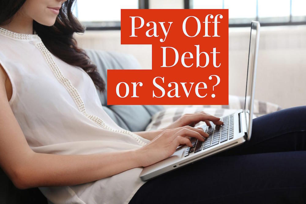 Pay Off Debt—or Save?